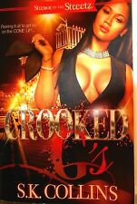 Crooked G's: Streboi on the Streetz by S.K. Collins new paperback 2014