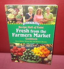 2011 FRESH FROM THE FARMERS MARKET COOKBOOK Paperback McKee Illustrated *