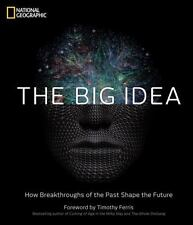 THE BIG IDEA - NATIONAL GEOGRAPHIC SOCIETY (U. S.)/ FERRIS, TIMOTHY (FRW) - NEW