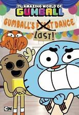 The Amazing World of Gumball: Gumball's Last! Dance by Eric Luper (2015,...