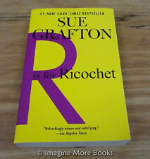 R is for Ricochet by Sue Grafton ~ Kinsey Millhone: Book 18 ~ Trade Paperback