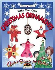 Make Your Own Christmas Ornaments (Quick Starts for Kids!)-ExLibrary