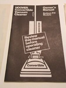 Hoover Convertible Vacuum Cleaner Bottom Fill Owner's Manual, 1972