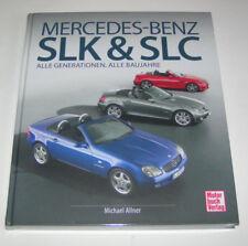 Mercedes Benz SLK + SLC - R 170, R 171, R 172 - alle Baureihen 1996 bis 2017!