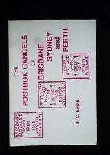 THE POSTBOX CANCELS OF BRISBANE, SYDNEY & PERTH  -  JC SMITH