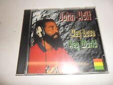 CD   John Holt - Hey Love Hey World