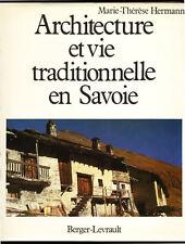 M-T. HERMANN, ARCHITECTURE ET VIE TRADITIONNELLE EN SAVOIE