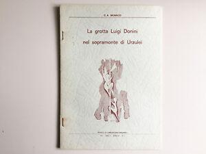 La grotta Luigi Donini nel sopramonte di Urzulei. C.A. Monaco 1971