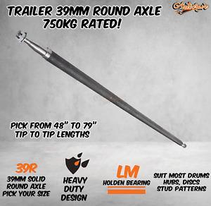 Trailer Round Solid 39mm Round Axle Axel Carvan 6x4 Hub Drum Disc Lazy 750KG HD
