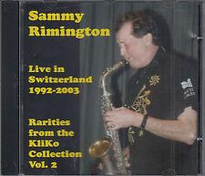 Sammy Rimington Live in Switzerland 1992-2003 Kliko Collection Rarity Vol 2 CD