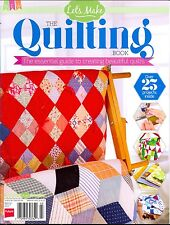 The Quilting Book March 2017 The Essential Guide To Creating Beautiful Quilts