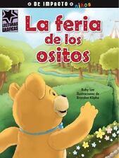 La feria de los ositos (Lecturas Graficas / Graphic Readers) (Spanish -ExLibrary