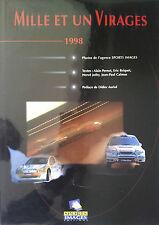 Mille et un virages 1998 Rallye Sport automobile Rally Le Mans Circuit ISRS GT
