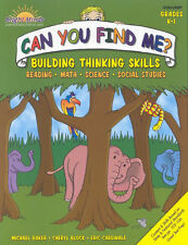 Can You Find Me?: Building Thinking Skills in Reading, Math, Science & Social S