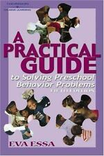 A Practical Guide to Solving Preschool Behavior Problems by Eva Essa (2002, Pap…