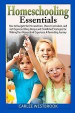 Homeschooling Essentials: How to Navigate the Pros and Cons, Choose Curriculum,