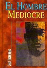 NEW - El Hombre Mediocre (Spanish Edition) by Ingenieros, Jose