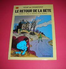 TILLIEUX  TIF ET TONDU  LE RETOUR DE LA BÈTE   No. 25   DUPUIS  1987  NEUF !!