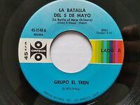 """GRUPO EL TREN - La Batalla Del 5 De Mayo 7"""" TEJANO PACHANGA Orefeon 1975"""