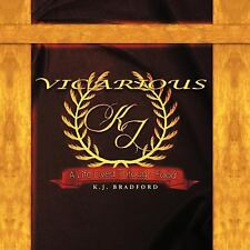 Vicarious : A Life Lived Through Food by K. J. Bradford (2012, Paperback)