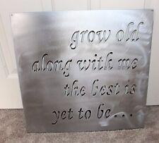 "Grow Old Along With Me Sign Metal Wall Decor 15"" x 15"""