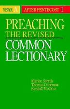 Preaching the Revised Common Lectionary Year A: After Pentecost 1