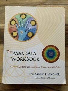 The Mandala Workbook: A Creative Guide for S... by Susanne F. Fincher