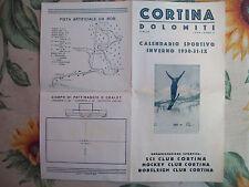 1930 CORTINA D´AMPEZZO PIEGHEVOLE PUBBLICITARIO PROGRAMMA SCI BOB SALTO HOCKEY..