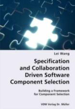 Specification and Collaboration Driven Software Component Selection- Building...