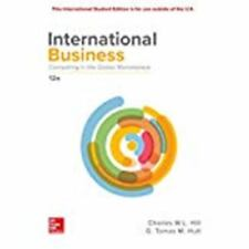 International Business: Competing in the Global Marketplace 12E by Charles W. L.