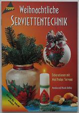 TOPP : Weihnachtliche Serviettentechnik