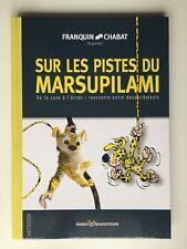 SUR LES PISTES DU MARSUPILAMI / FRANQUIN & CHABAT / BD TL EO / DUGOMIER 2300ex