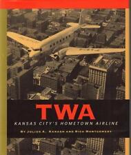 LIMITED # 454 TWA : Kansas City's Hometown Airline HCDJ VGC