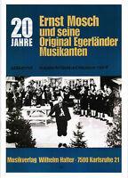 Akkordeon Noten : 20 Jahre Ernst Mosch u.Orig. Egerländer Jubiläumsheft 1 mittel