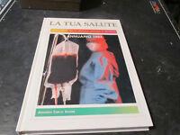 La Tua Salud Anuario 1993 Enciclopedia De Medicina Oficial Y Natural