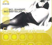 "EROTICA MORRICONE - RARO CD "" SO SWEET SO SENSUAL "" ENNIO MORRICONE"