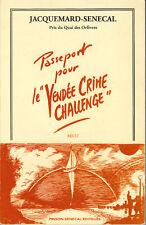 Livre passeport pour le Vendée crime challenge Jacquemard-Sénégal book