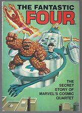 Fantastic Four: The Secret Story of Marvels Cosmic Quartet TP