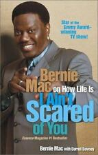 I Ain't Scared of You: Bernie Mac on How Life Is-ExLibrary