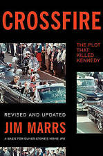Crossfire: The Plot That Killed Kennedy by Jim Marrs (Paperback, 2013)