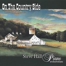 On the Country Side by Steve Hall (Piano) (CD, Feb-2007, Independent)