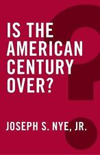 Is the American Century Over? Global Futures