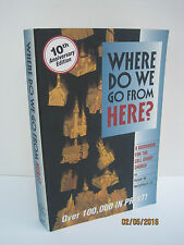 Where Do We Go from Here? A Guidebook for the Cell Group Church by Ralph W....