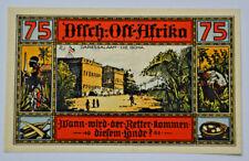 DEUTSCHE KOLONIEN Notgeld 75 Pf, Deutsch-Ost-Afrika 1922 DARESSALAAM Colony(X682