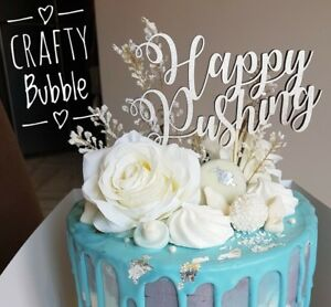 HAPPY PUSHING HAND MADE *WOODEN* CAKE TOPPER BABY SHOWER NEW BABY ANY COLOUR