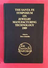 The Santa Fe Symposium On Jewelry Manufacturing Technology 1989 - hb