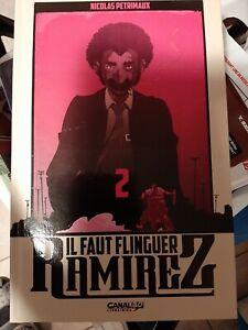 Il faut flinguer Ramirez T2 édition limitee canal bd neuf +ex libris PETRIMAUX -