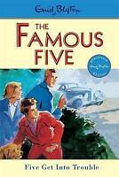 Five Get Into Trouble: Classic cover edition: Book 8 (Famous Five), Blyton, Enid