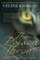 The Poison Throne (Moorehawke) by Kiernan, Celine Book The Fast Free Shipping