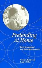 Pretending at Home: Early Development in a Sociocultural Context (Suny Series, C